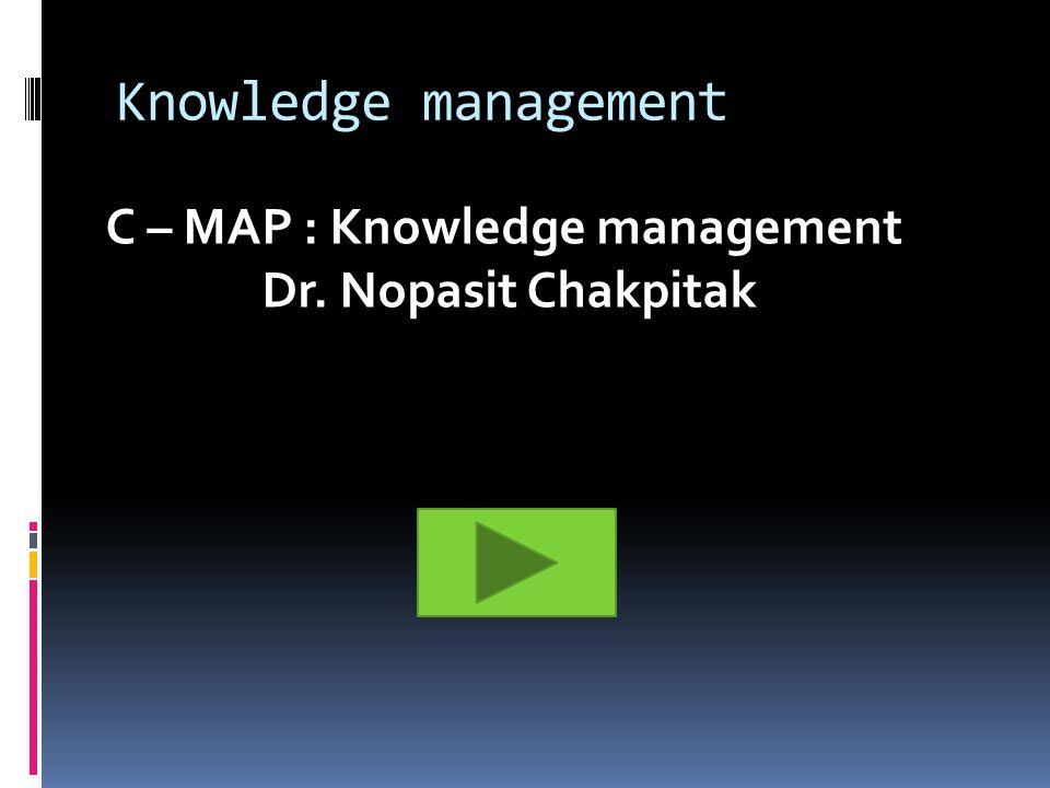 C – MAP : Knowledge management
