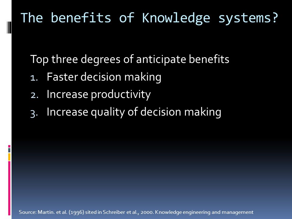 The benefits of Knowledge systems