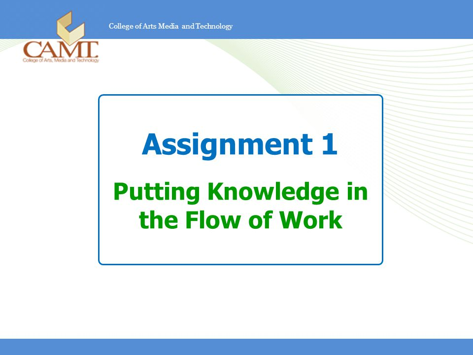 Putting Knowledge in the Flow of Work