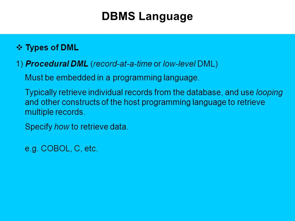 DBMS Language Types of DML