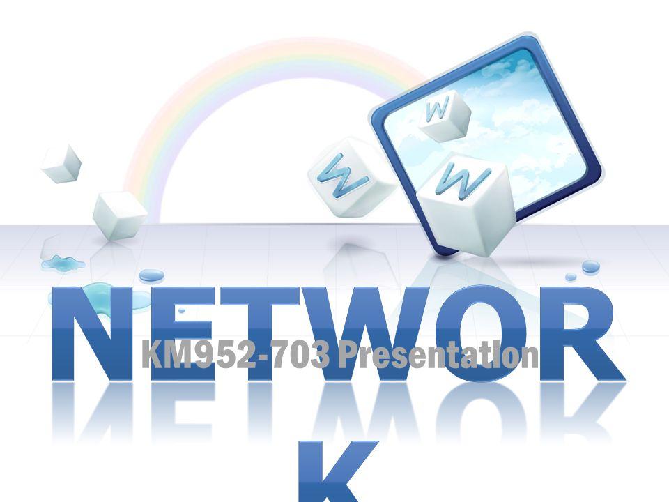 KM952-703 Presentation NETWORK