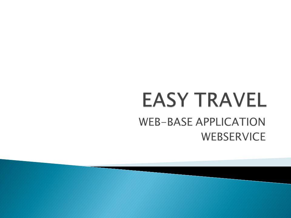 WEB-BASE APPLICATION WEBSERVICE