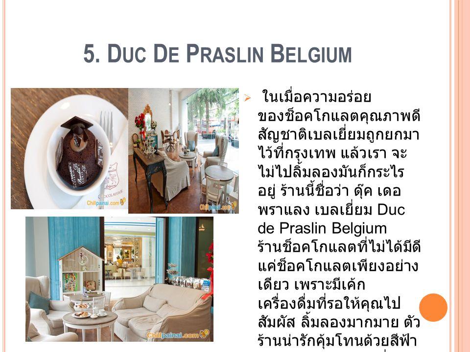 5. Duc De Praslin Belgium