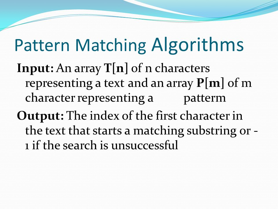 Pattern Matching Algorithms