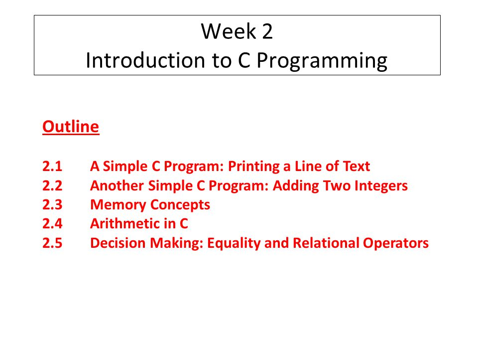 Week 2 Introduction to C Programming