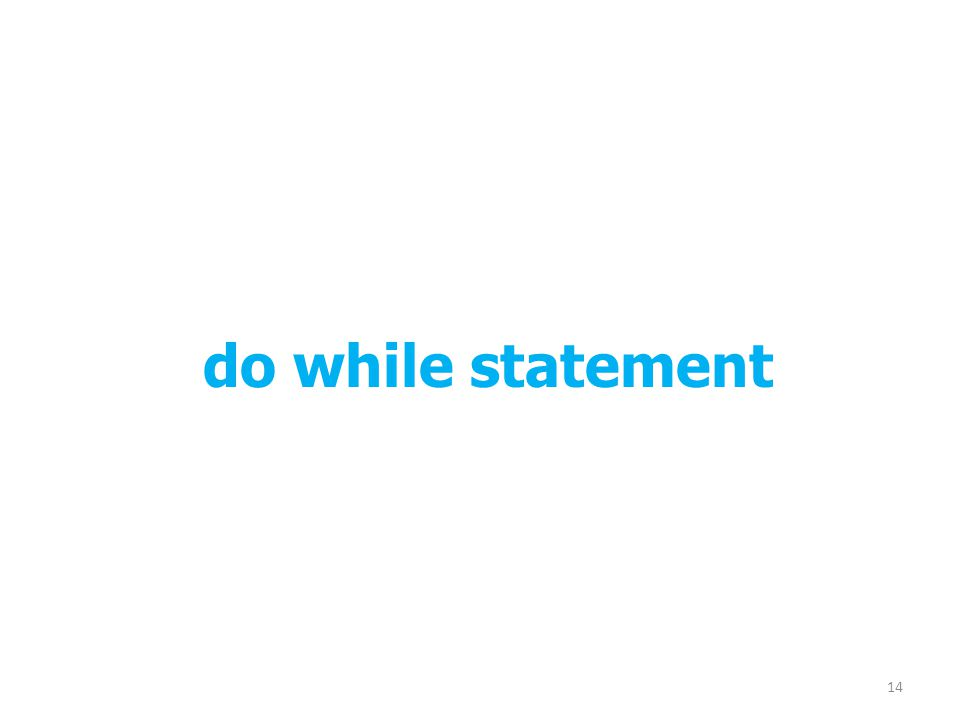do while statement
