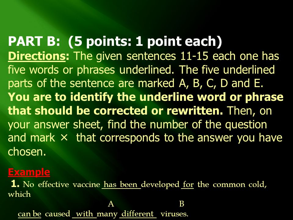 PART B: (5 points: 1 point each)