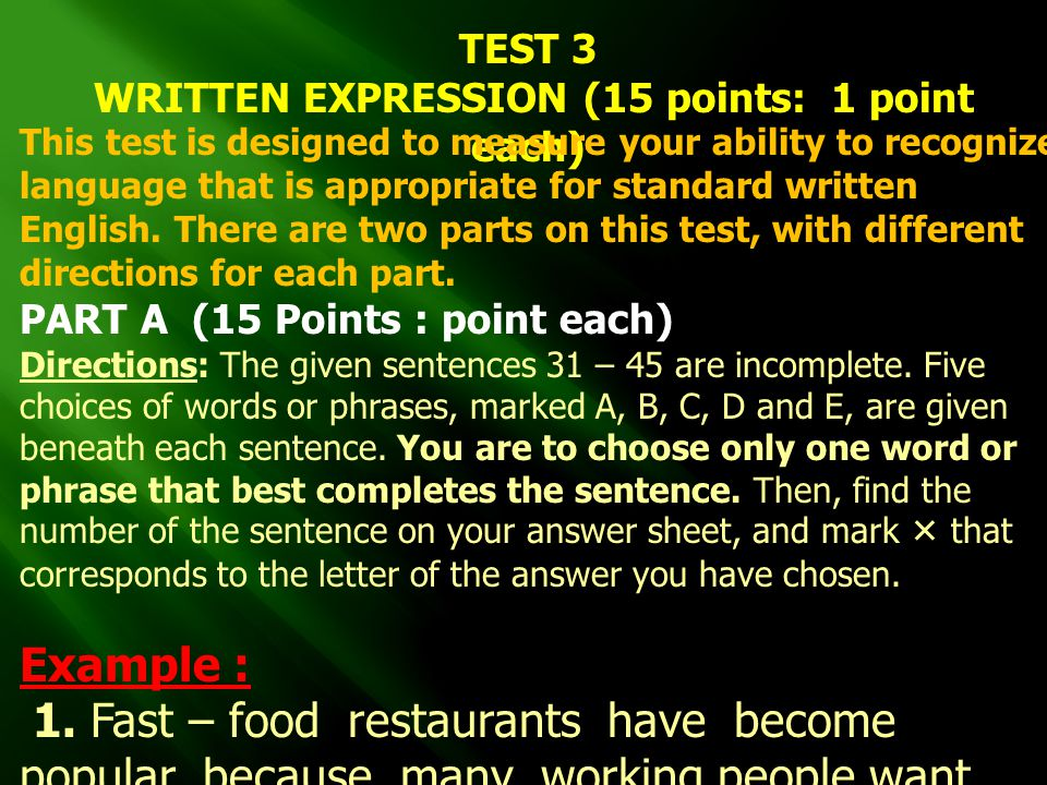 WRITTEN EXPRESSION (15 points: 1 point each)