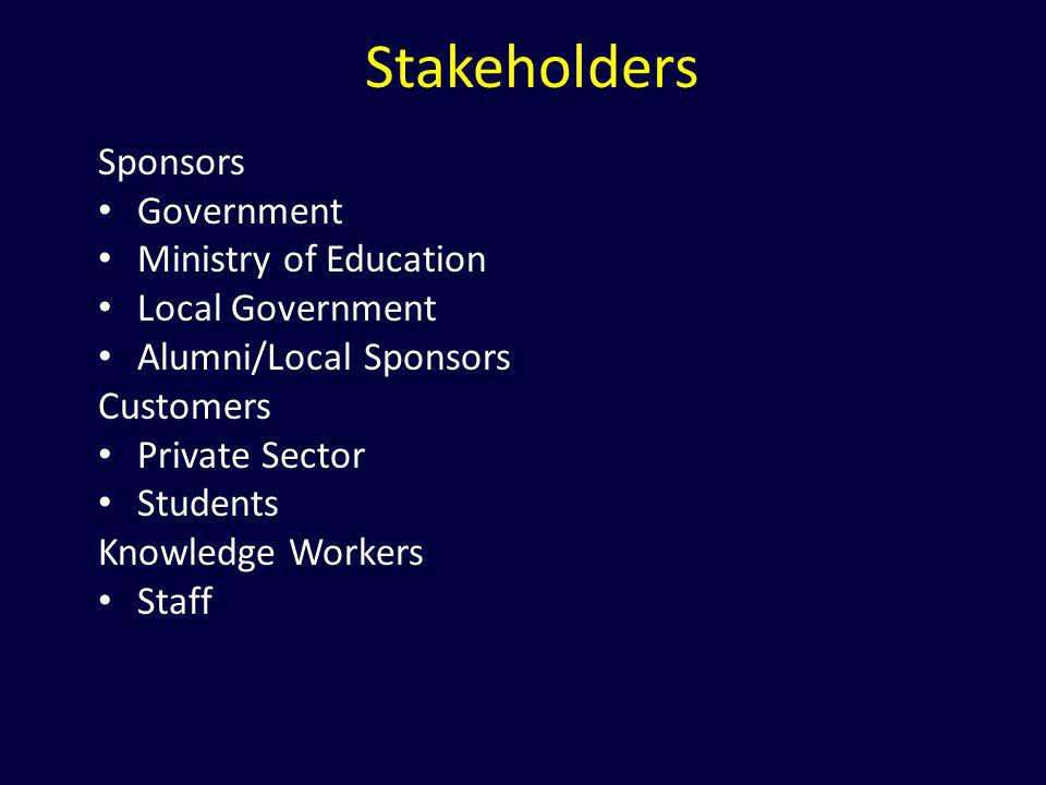 Stakeholders Sponsors Government Ministry of Education