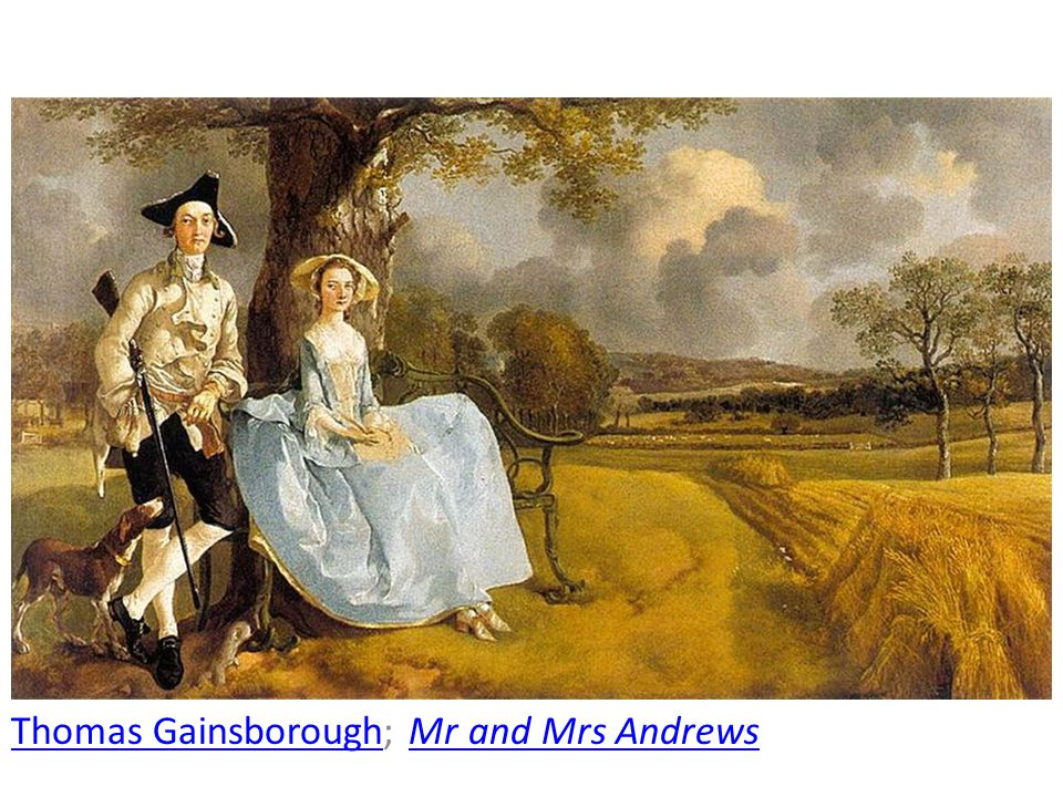 Thomas Gainsborough; Mr and Mrs Andrews