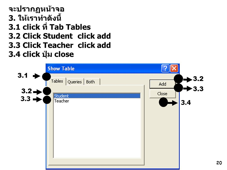 3.2 Click Student click add 3.3 Click Teacher click add