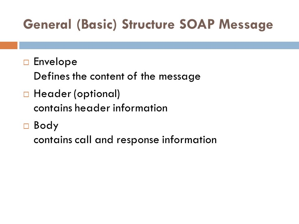 General (Basic) Structure SOAP Message