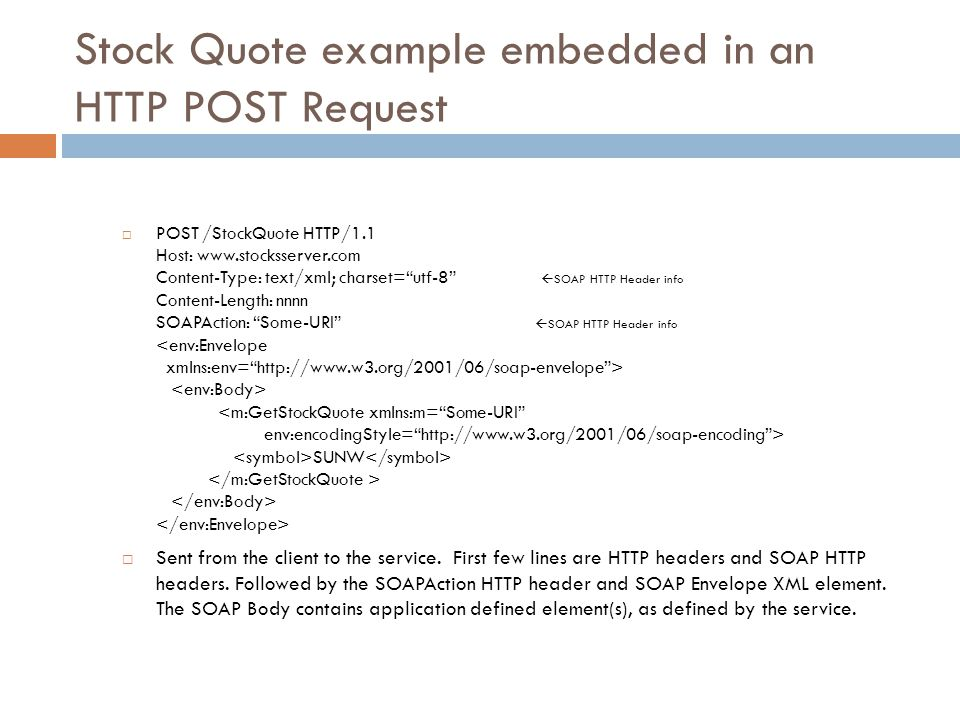 Stock Quote example embedded in an HTTP POST Request