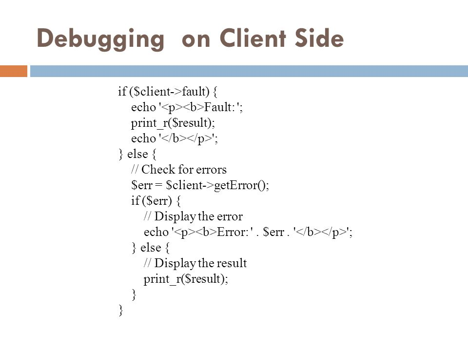 Debugging on Client Side