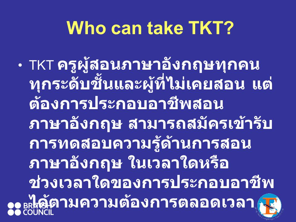 Who can take TKT