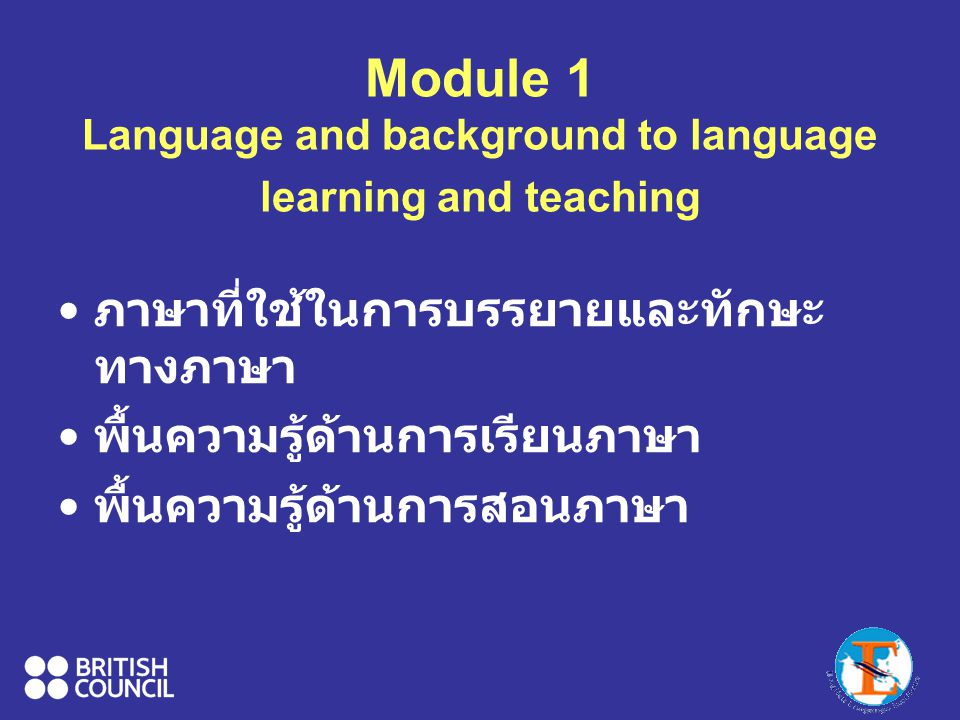 Module 1 Language and background to language learning and teaching