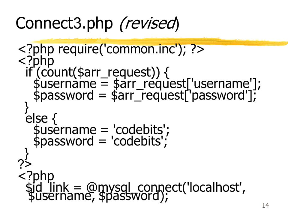 Connect3.php (revised) < php require( common.inc ); > < php