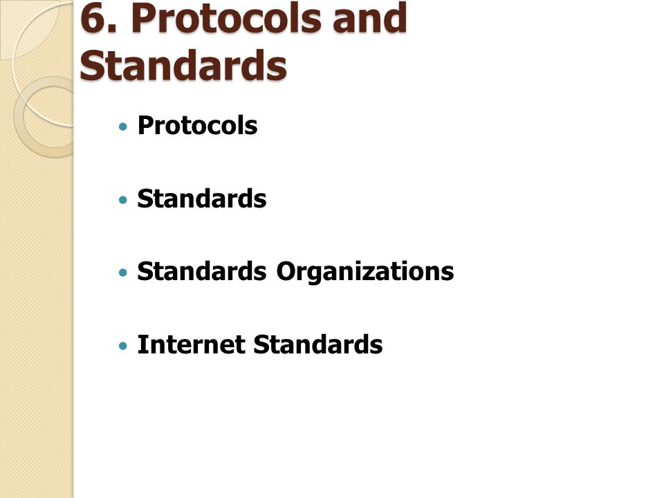 6. Protocols and Standards