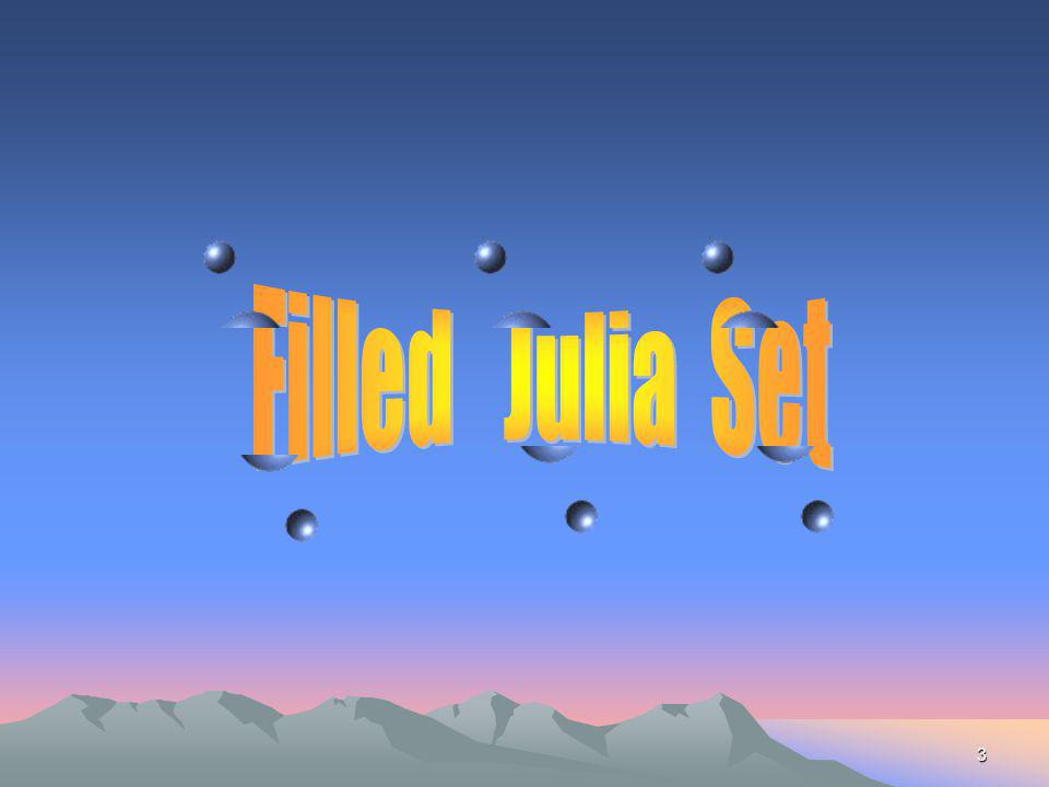 Filled Julia Set