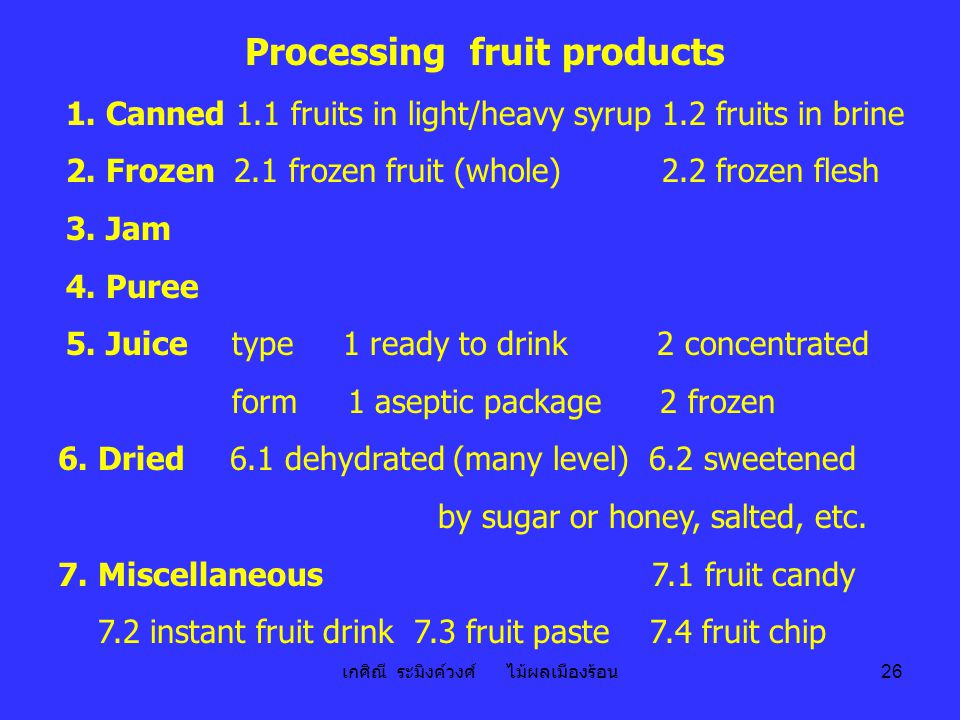 Processing fruit products