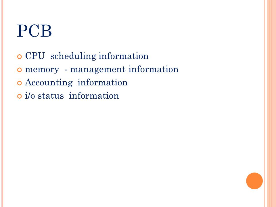 pcb CPU scheduling information memory - management information