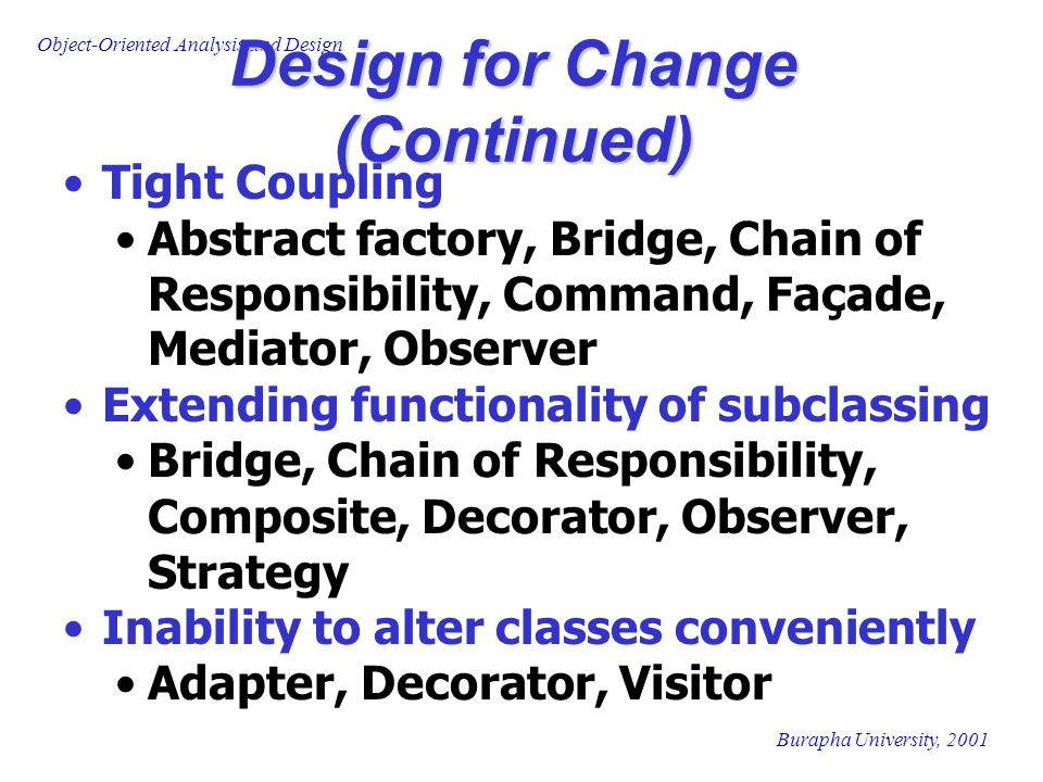 Design for Change (Continued)