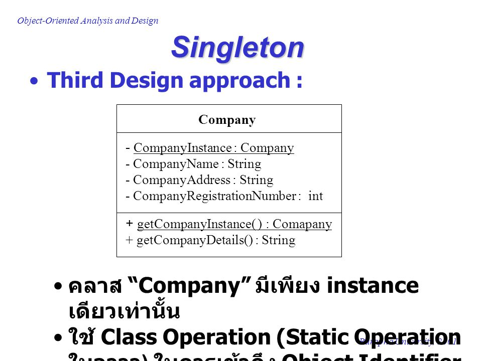 Singleton Third Design approach :