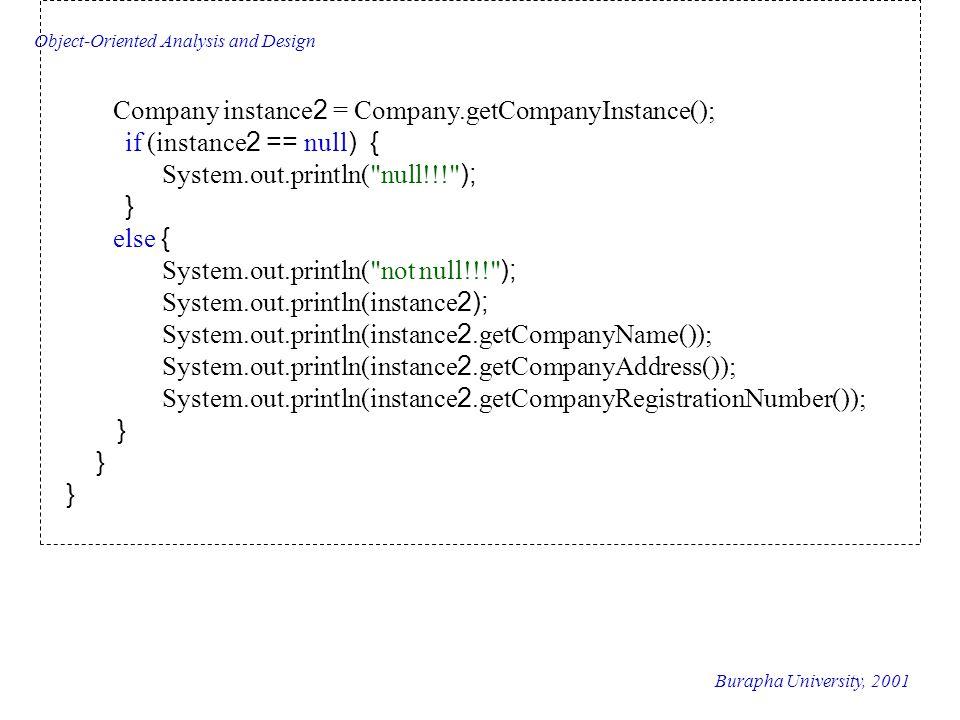 Company instance2 = Company.getCompanyInstance();