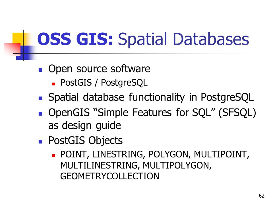 OSS GIS: Spatial Databases