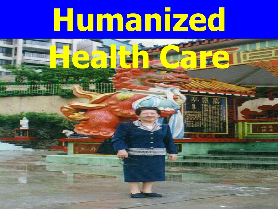 Humanized Health Care