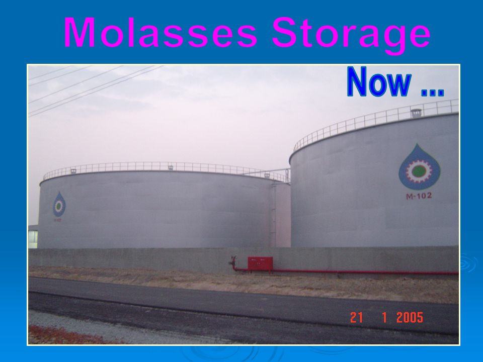 Molasses Storage Now ...