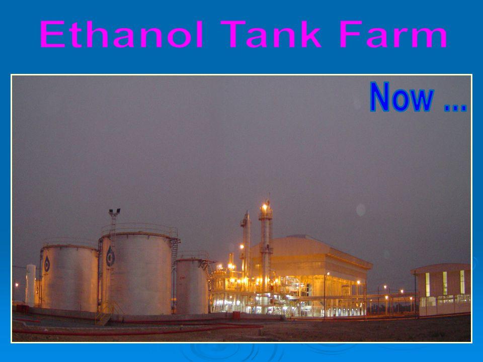 Ethanol Tank Farm Now ...