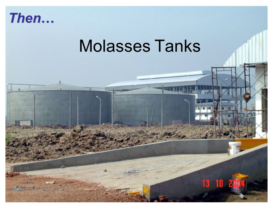 Then… Molasses Tanks