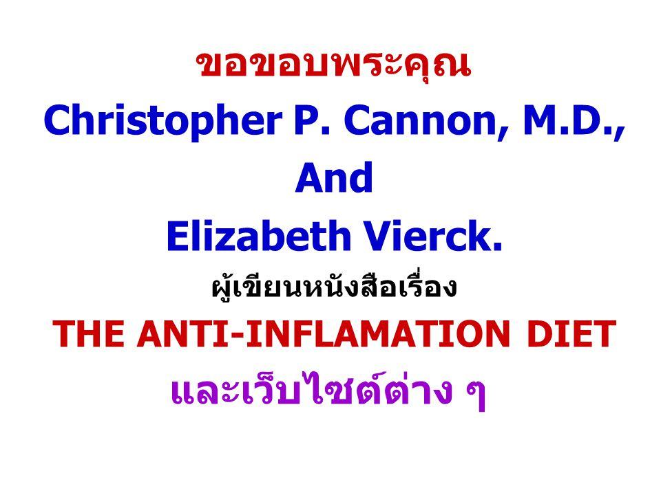 Christopher P. Cannon, M.D., And Elizabeth Vierck.