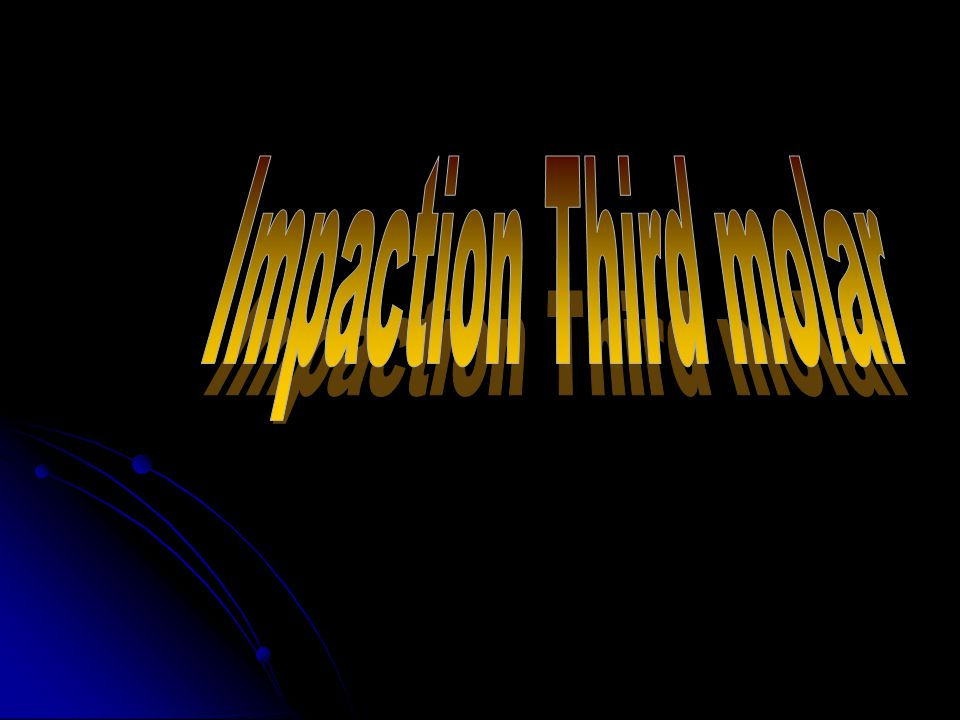 Impaction Third molar