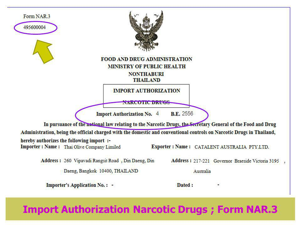Import Authorization Narcotic Drugs ; Form NAR.3