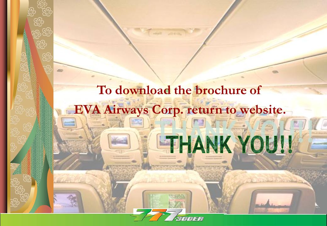 To download the brochure of EVA Airways Corp. return to website.