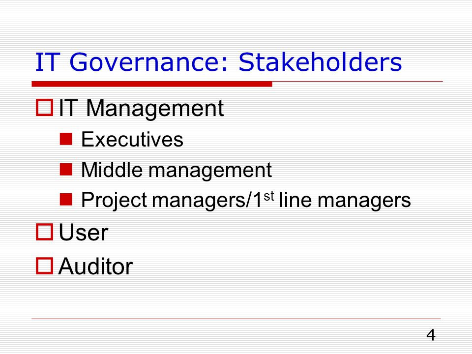 IT Governance: Stakeholders