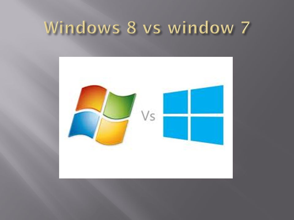 Windows 8 vs window 7