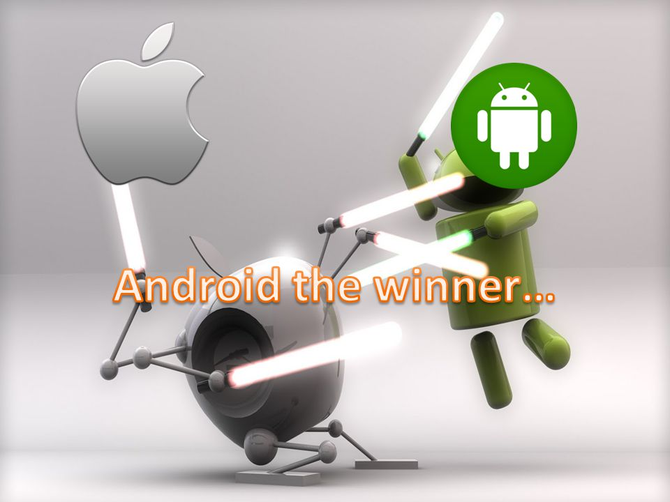 Android the winner…