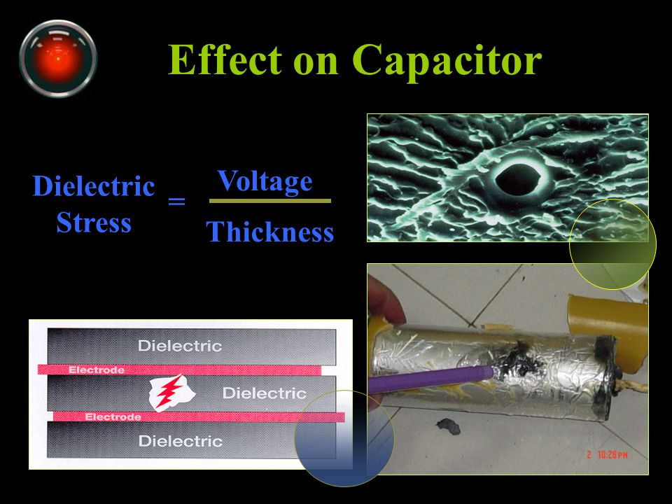 Effect on Capacitor Voltage Dielectric Stress = Thickness