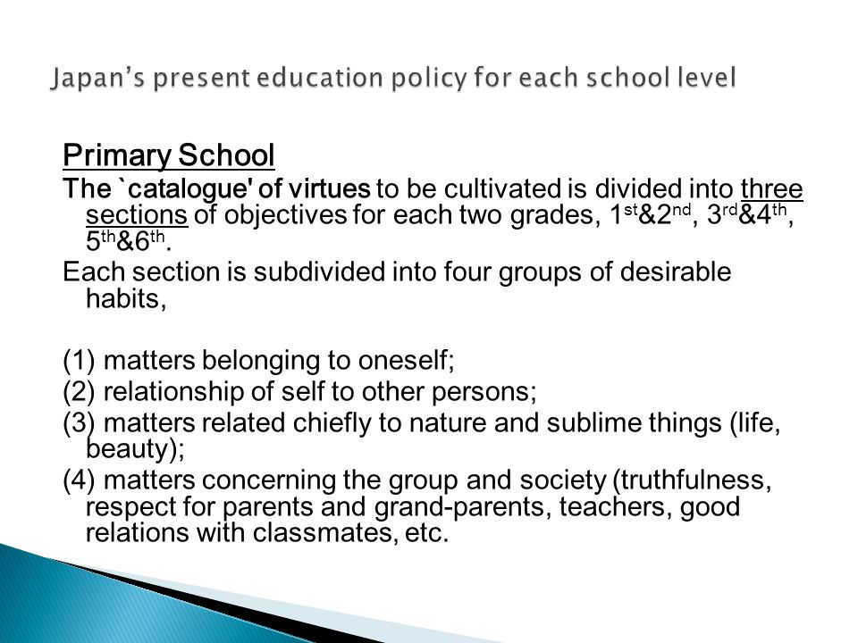 Japan's present education policy for each school level