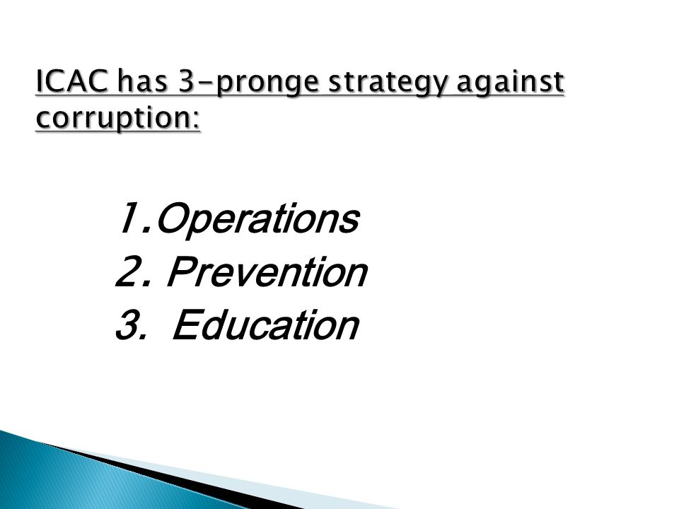 ICAC has 3-pronge strategy against corruption: