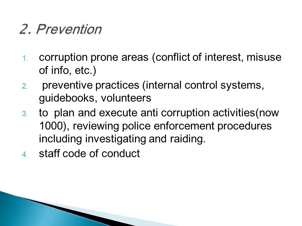 2. Prevention corruption prone areas (conflict of interest, misuse of info, etc.)