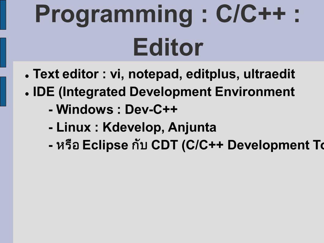 Programming : C/C++ : Editor
