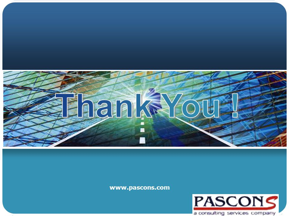 Thank You ! www.pascons.com