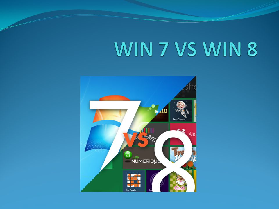 WIN 7 VS WIN 8