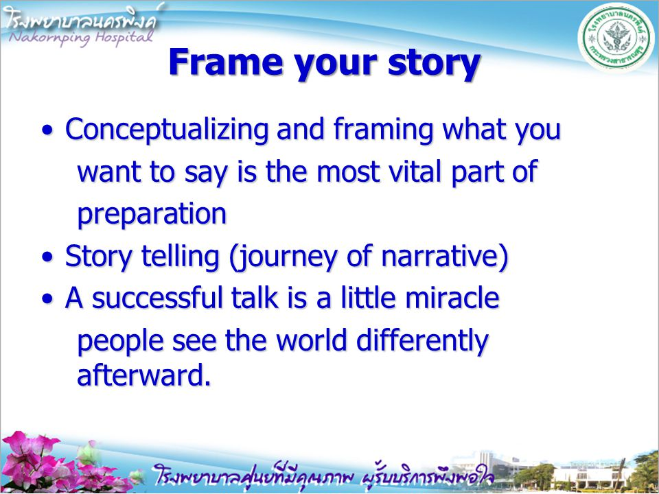 Frame your story Conceptualizing and framing what you