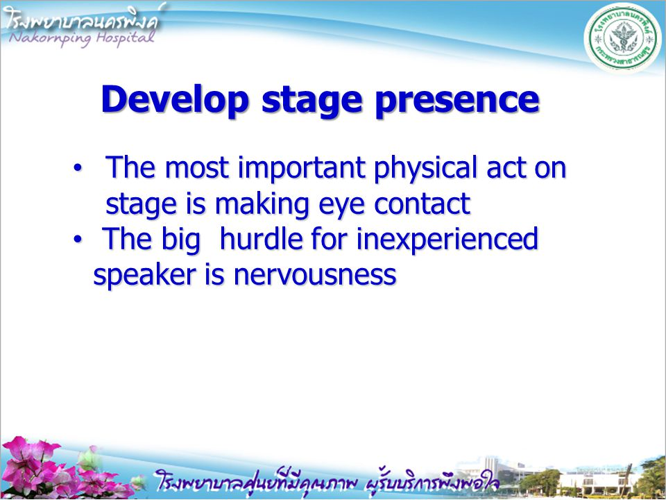 Develop stage presence