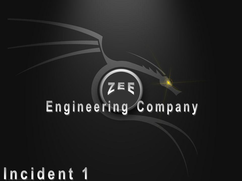 Engineering Company ZEE Incident 1